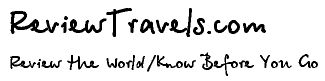 ReviewTravels.com  Review the World/Know Before You Go